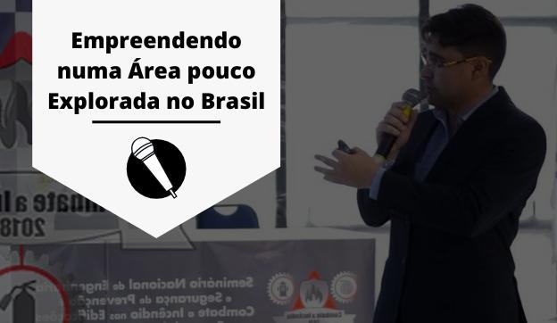 Palestra Empreendendo numa Área pouco Explorada no Brasil